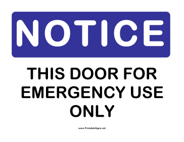 Notice Emergency Door Only Sign