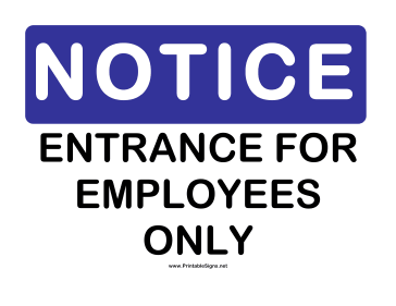 Notice Employee Entrance Sign