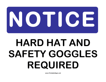 Notice Hard Hat Sign