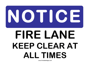 Notice Keep Fire Lane Clear Sign