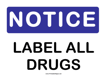 Notice Label All Drugs Sign
