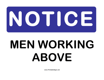 Notice Men Working Above Sign