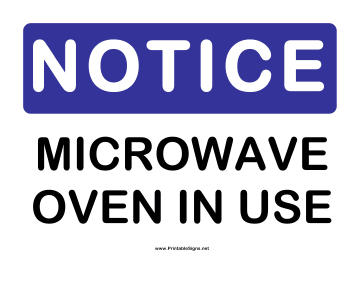 Notice Microwave Sign