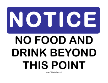 Notice No Food and Drink Sign