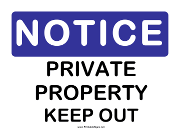 Printable Notice Private Property Sign