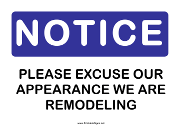 Notice Remodeling Sign