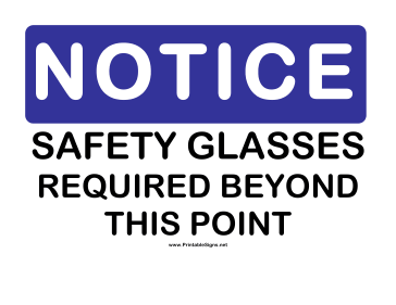 Notice Safety Glasses Sign