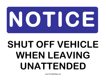 Notice Shut Off Vehicle Sign