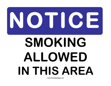 Notice Smoking Allowed Sign