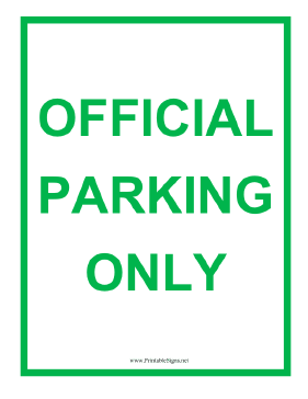Official Parking Only Green Sign
