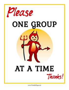 One Group At A Time Sign Sign