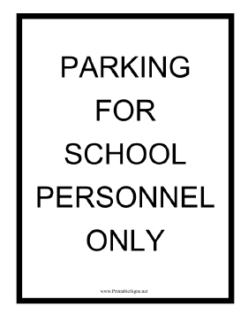Parking For School Personnel Only Sign