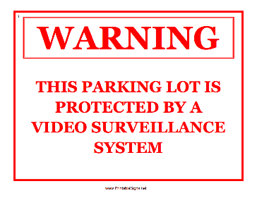 Parking Lot Video Surveillance Sign
