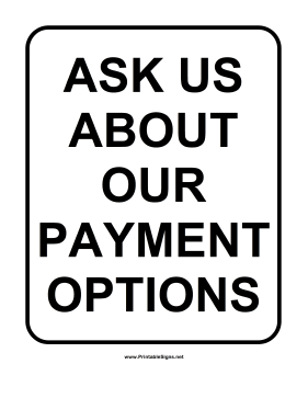 Payment Options Sign Sign