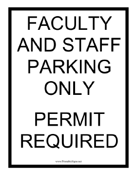 Permit Required Faculty Staff Parking Sign