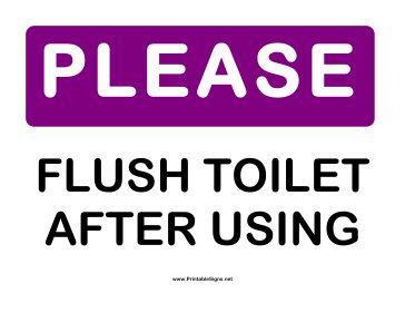 Please Flush Toilet Sign