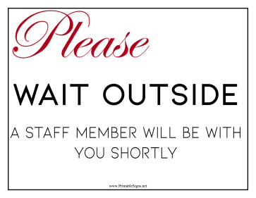 Please Wait Outside Sign
