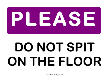 Please do Not Spit Sign
