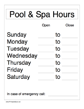 Pool and Spa Hours - Daily Sign