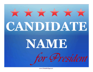 President Campaign Sign Sign