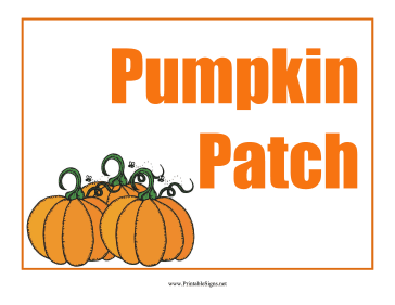 Pumpkin Patch Sign Sign