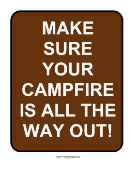 Put Campfire Out Sign Sign