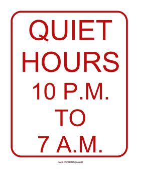 Quiet Hours 10 to 7 Sign Sign