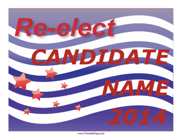 Re-Election Campaign Sign Sign