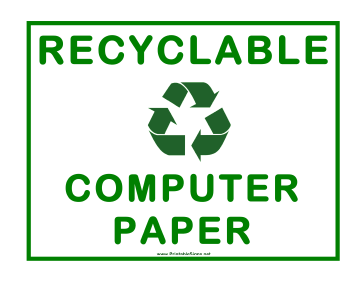 Recyclable Computer Paper Only Sign