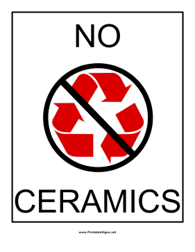 Recyclables No Ceramics Sign