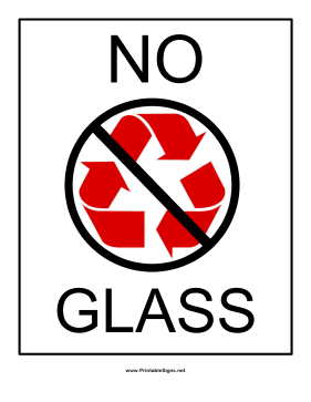 Recyclables No Glass Sign
