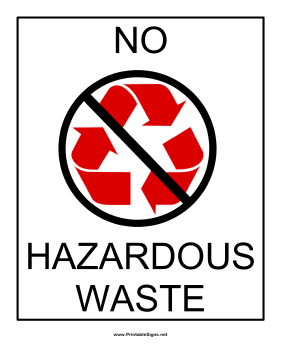 Recyclables No Hazardous Waste Sign