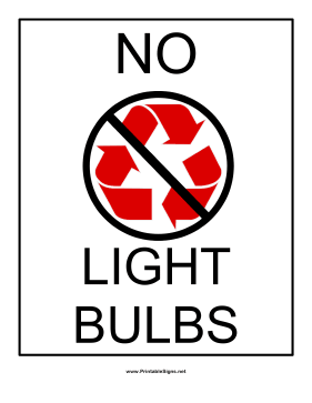 Recyclables No Light Bulbs Sign
