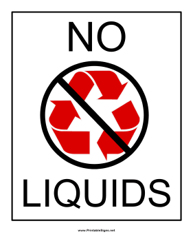 Recyclables No Liquids Sign