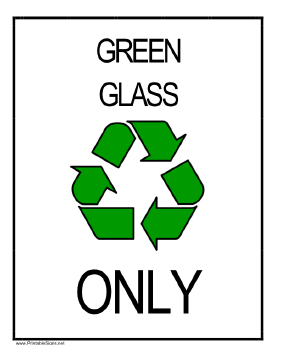 Recycle Green Glass Sign