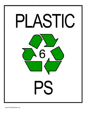 Recycle Plastic type 6 Sign