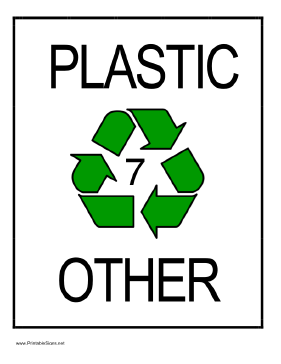 Recycle Plastic type 7 Sign