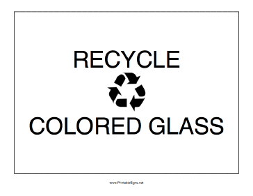 Recycle Colored Glass Sign