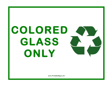 Recycle Colored Glass 2 Sign