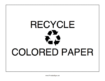 Recycle Colored Paper Sign