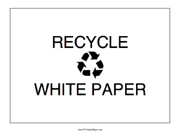 Recycle White Paper Sign
