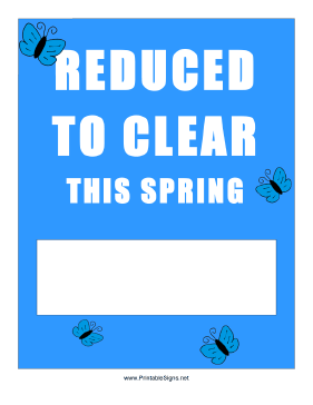 Reduced To Clear Spring Sale Sign