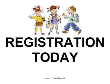 Registration Today Sign