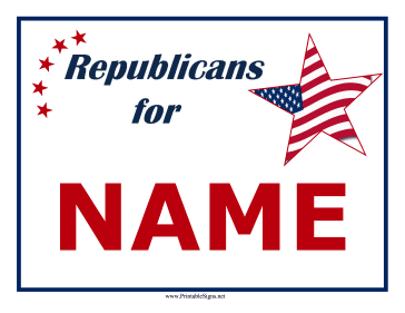 Republicans Support Campaign Sign Sign