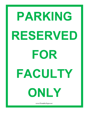 Reserved Faculty Only Sign