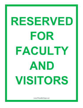 Reserved Faculty and Visitors Sign