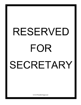 Reserved For Secretary Sign