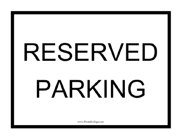 Printable reserved parking black sign for Reserved parking signs template