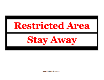 Restricted Area Stay Away Sign