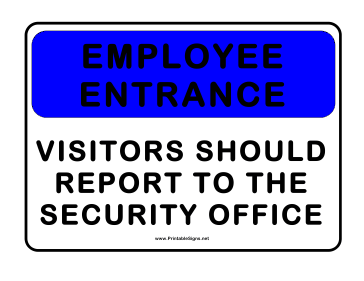 Employees Entrance Only Sign